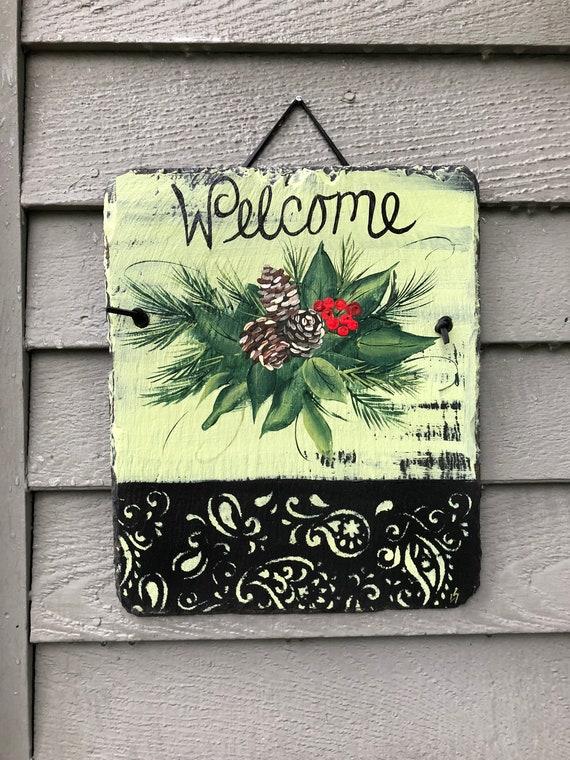Winter Welcome Sign, Painted Slate welcome Sign,, Custom, Hand Painted Winter Door Hanger, Holiday door hanger, Christmas decor