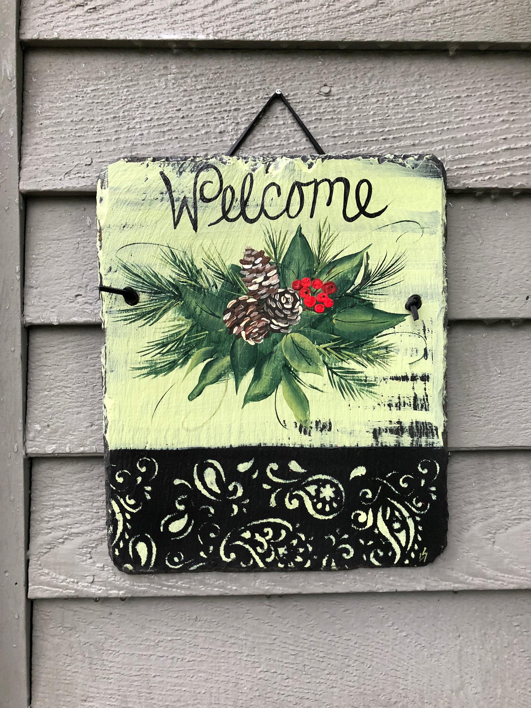 winter welcome sign painted slate welcome sign custom hand painted winter door hanger holiday door hanger christmas decor