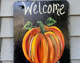 Slate welcome sign, welcome plaque, Fall door hanger, Pumpkin slate sign, Painted tile, welcome sign, Painted slate, Black, brown or Ivory