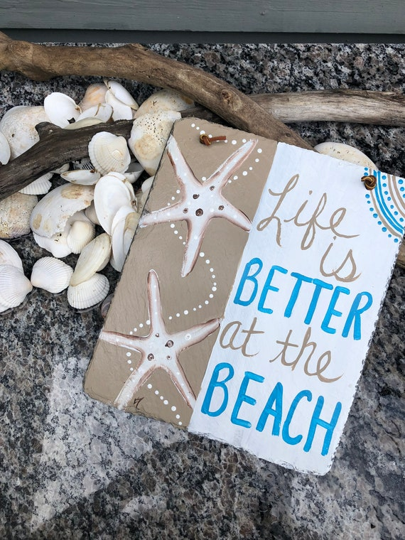 Beach Sign, Slate sign, Coastal decor, Life Is better at the Beach, Hand painted Slate, Summer slate sign, Porch decor, Beach House decor