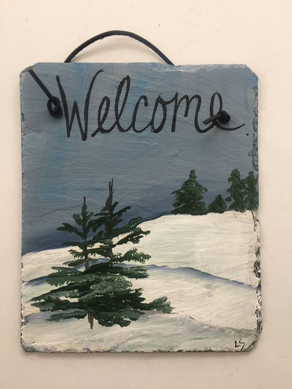 Winter door hanger, Painted slate welcome sign, Winter Scene Slate Door hanging, Snow scene, wall hanging, welcome sign, Door hanging