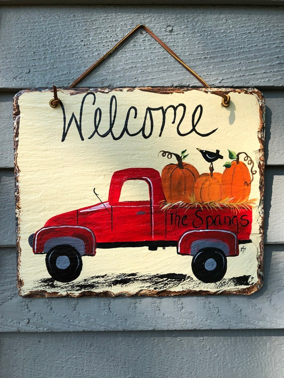 Fall sign, slate welcome sign, Red Truck slate sign, painted slate, welcome sign, Fall welcome plaque, Fall door hanger, Outside Fall decor