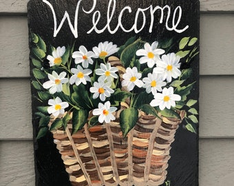 Painted slate welcome sign, Basket of Daisies Slate Welcome sign, Door hanger, Slate Sign, Spring welcome sign, door sign, Spring decoration