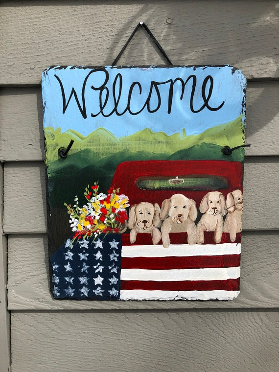 Painted Slate welcome sign, Spring door hanger, July 4th welcome sign, Summer door decor, Welcome plaque, Outdoor spring decor, Dog Lovers