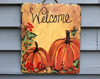 Fall welcome sign, decorative Tile, fall sign, Autumn welcome sign, Pumpkin slate tile, Painted slate sign, Slate [laque