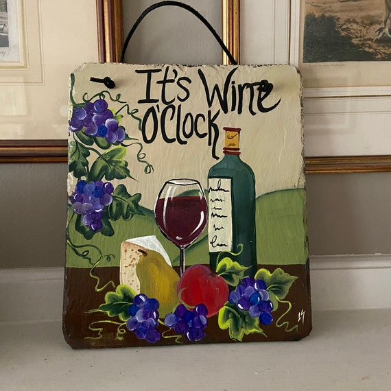 Gift for Wine Lover, Wine drinker gift, Wine sign, Painted slate wine sign, Unique wine gifts, Deck decor, Friend gift, Wine wall hanging
