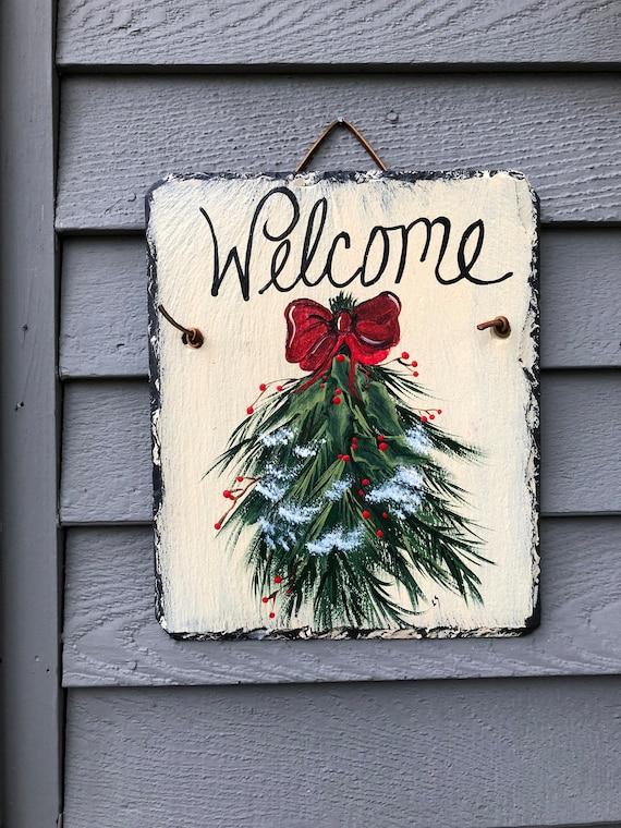Christmas Door decoration, Christmas Greens Welcome sign, Christmas Door hanger, Painted welcome sign, Painted Slate, Holiday door hanger