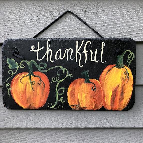 Thanksgiving door decor, Thankful pumpkin sign, Fall Porch Decor, 6x12 Painted Slate Door hanger, Fall decoration, Thanksgiving decor