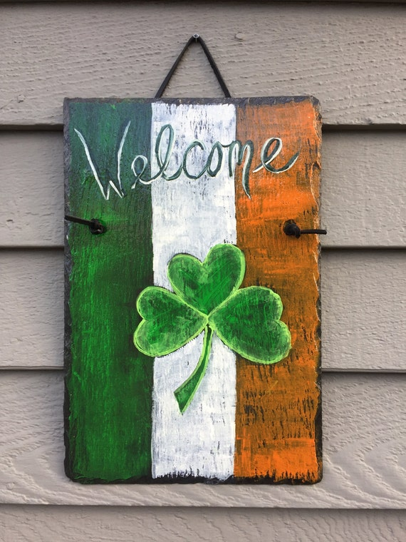 St. Patrick's Day painted Slate door hanging, painted slate plaque, St Patricks Decor, Irish Welcome sign, St Patricks Day sign, Irish Flag