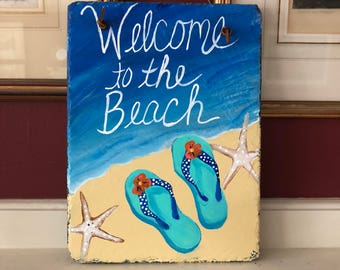Hand painted slate sign, Welcome to the Beach welcome sign, Beach house door hanger, Painting on slate, slate sign, Beach sign, beach decor
