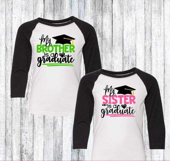 113cd1d6bec3 Graduation Shirts Sister of Grad Shirt Brother of Grad
