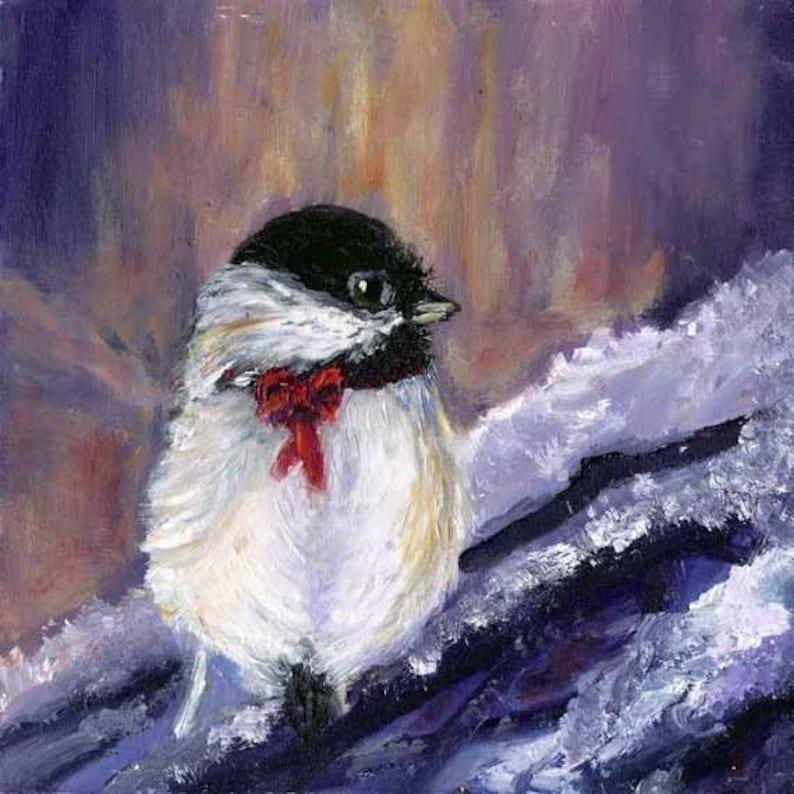 Bird Chickadee Oil Painting Christmas Art Original Art Oil on image 0