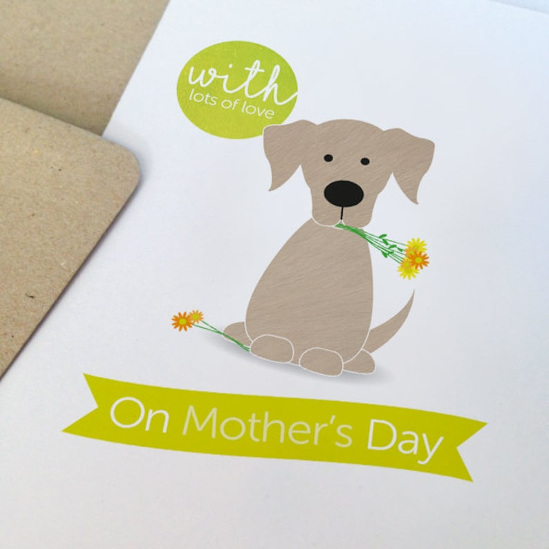 Mothers day card for dog lover With love on Mother/'s Day Mothers Day Gift Mother/'s Day Card Labrador Card Labrador Greeting card