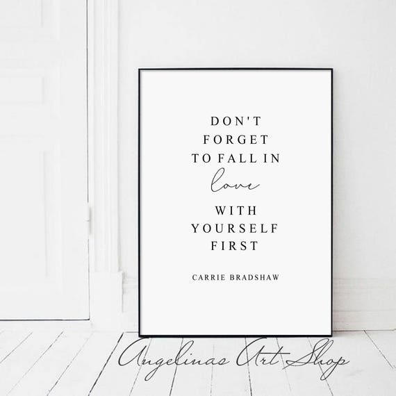 Dont Forget To Fall In Love With Yourself First Etsy