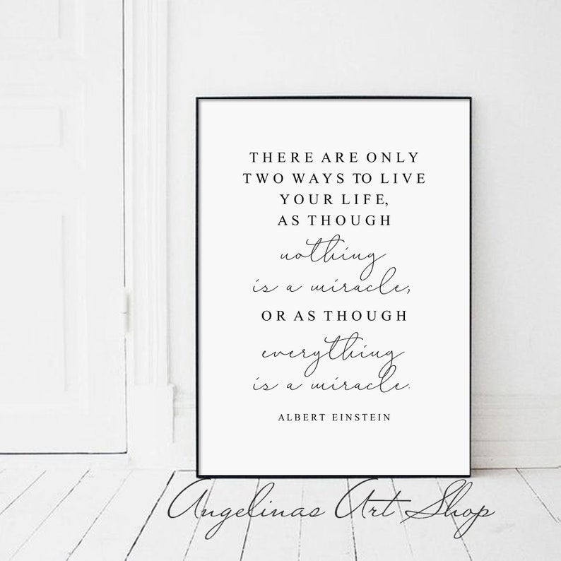 Albert Einstein Quote Everything Is A Miracle Etsy