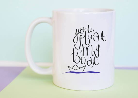 You Float My Boat Mug (With Gift Box)
