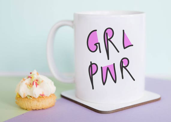 GRL PWR Mug, Typography, Feminist Mug, Funny Mug, Funny Gift, Illustrated, Gift for Her, Girl Power, A Couple Of Mugs