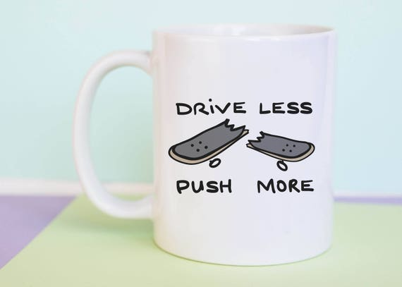 Drive Less Push More Coffee Mug with gift box