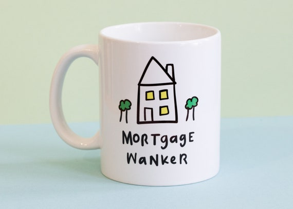 Mortgage wanker mug