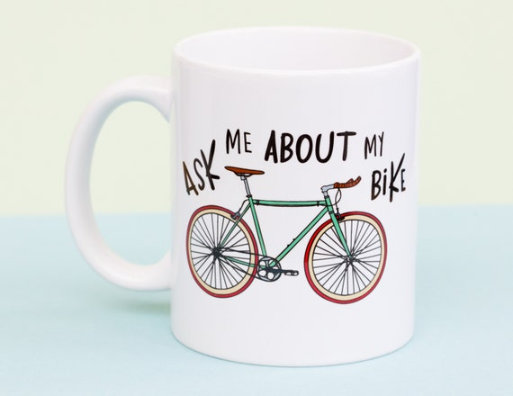 Ask me about my bike coffee mug