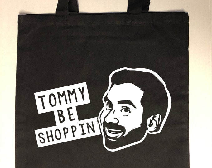 """Parks and Recreation """"Tommy Be Shoppin'"""" Tom Haverford Tote Bag"""