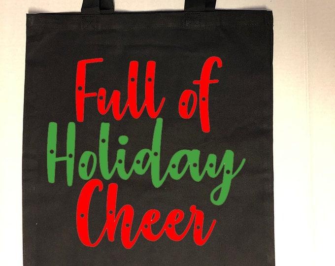 Full of Holiday Cheer Tote Bag