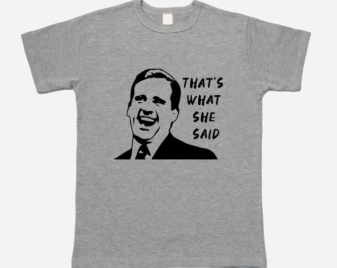 "The Office ""That's What She Said"" Michael Scott T-shirt"