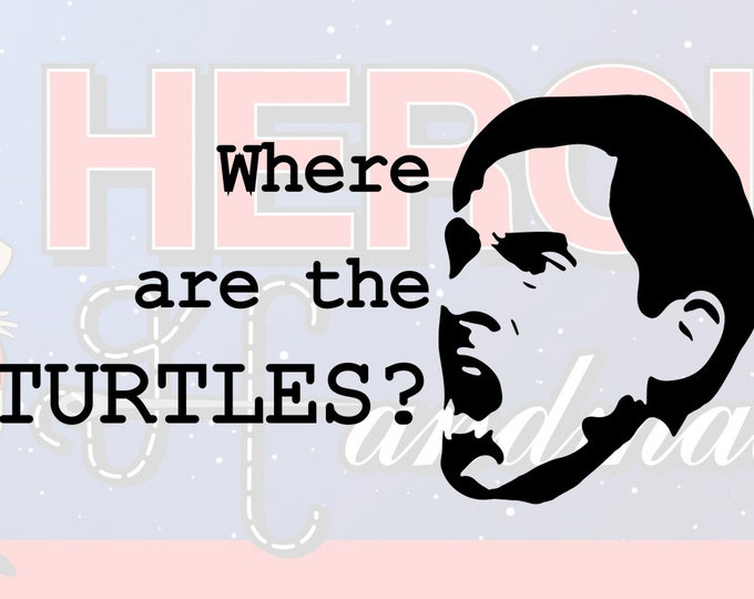 """4""""+ Michael Scott The Office """"Where are the Turtles"""" Adhesive Vinyl Decal"""