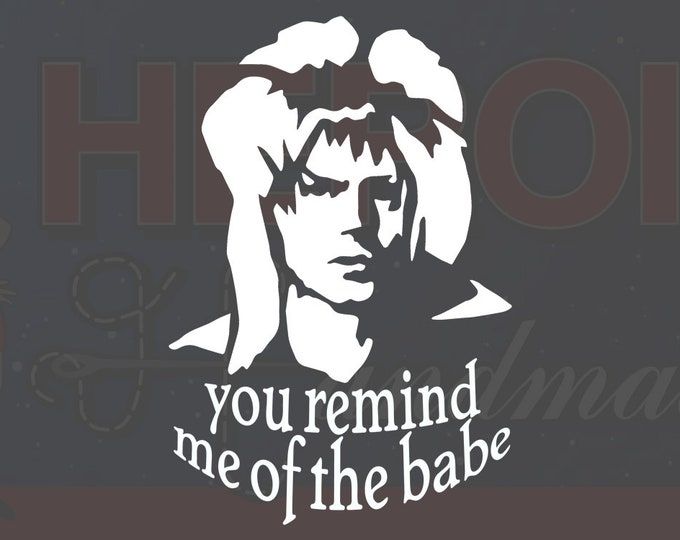 """4""""+ The Labyrinth Jareth Goblin King """"You Remind Me of the Babe"""" Adhesive Vinyl Decal"""