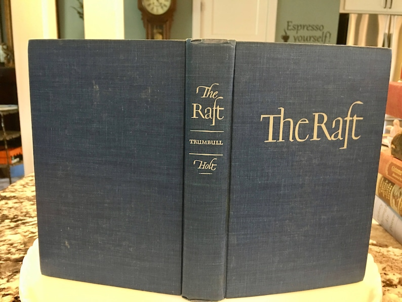 1942 The Raft//By Robert Trumbull//Henry Holt and Co //First  Edition//Vintage Book