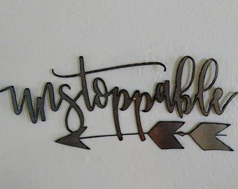 UNSTOPPABLE Wall Sign