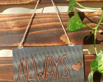 Always Wall Hanging