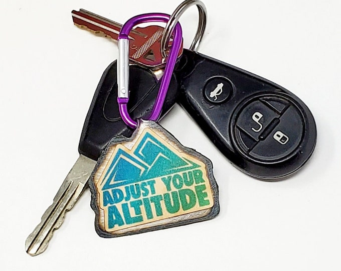 Adjust Your Altitude  KEYCHAIN