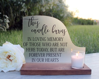 7580d5a73ae Wedding Remembrance - This Candle Burns - Memorial Candle - Memorial Sign -  Wedding Memorial Sign - In Memory of Wedding - Wedding Decor