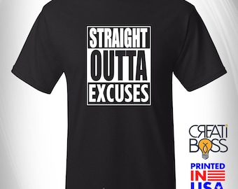 Straight Outta Excuses - T-shirt for Health and Fitness Coach Life , Workout Tee, Herba