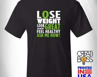 Lose Weight, Look Great and Feel Healthy, Ask Me How - T-shirt for Health and Fitness Coach Life , Workout Tee, Herba