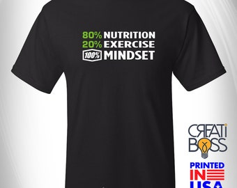 100% Mindset, 80 Nutricion, 20 Exercise T-shirt for Health and Fitness Coach, Workout Tee