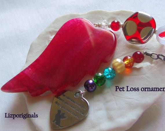 Pet loss gift -  bright red ornament - agate pendant - angel wing - Pet sympathy gift - dog loss - window ornament - fur baby memento