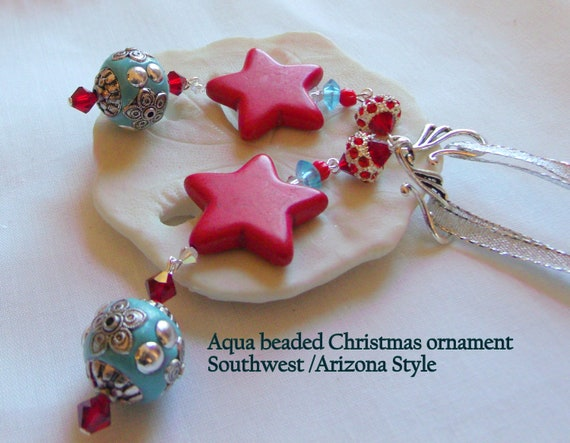 Aqua tree hangers - crystal ornaments - star tree hangers - southwest gifts for the holidays - Christmas grab gifts - vacation memento