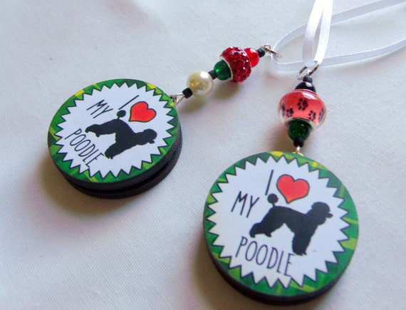 Fun poodle gift - unique poodle ornament - for pet lovers - I love my poodle - car charm - poodle club - poodle breeder - standard poodle