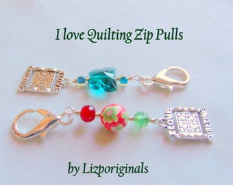 I love Quilting zip pull - flower bead - quilting circle - sewing group -  scissor minder - Quilting bee - Christmas gift - butterfly clip