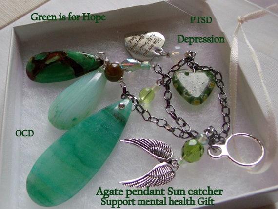 Survivor Ornament - Mental health awareness gift - green hope sun catcher - hospital stay  - support suicide - depression - agate pendant