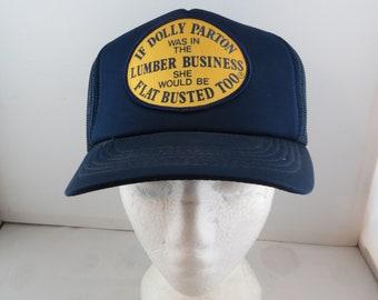 Vintage Logging Hat - Dolly Parton Joke Hat - Adult Trucker Hat f1607463e273