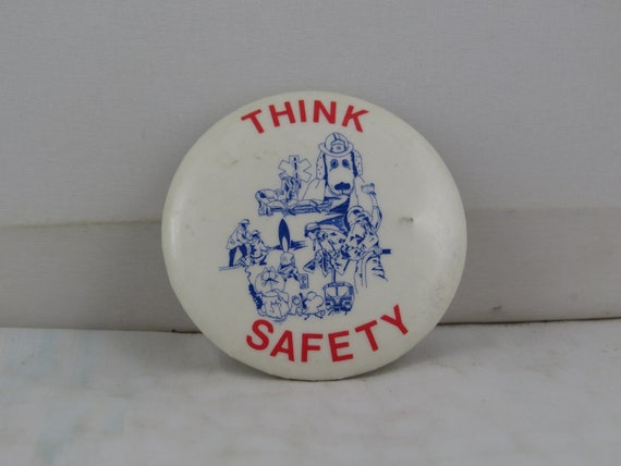 Vintage Safety Pin - Think Safety All Kinds of Saf