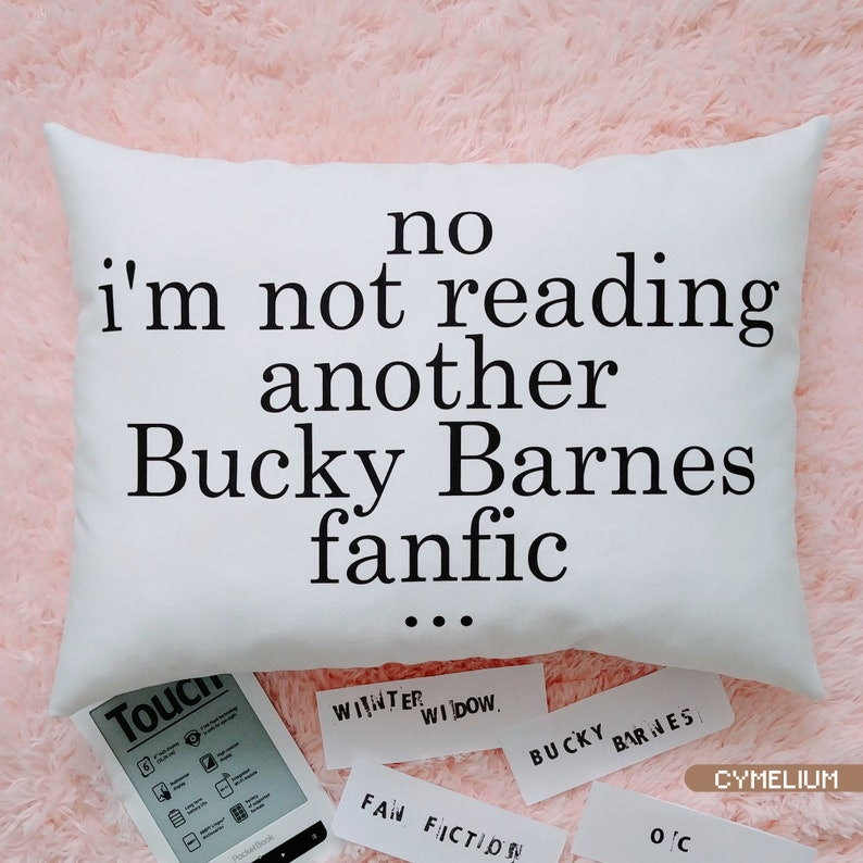 16 color options - No  I'm not reading another Bucky Barnes fanfic -  decorative pillow with filling