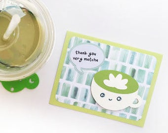 thank you very matcha - handmade punny card - greeting card