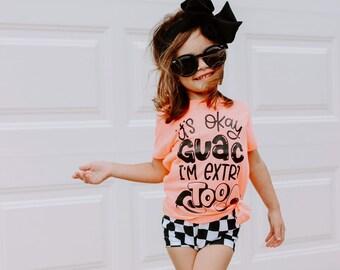 9ff6a2ee66b2 Its okay guac im extra too - guacamole shirt - guac shirt - funny kids shirt  - i know guac is extra - it's okay guac i'm extra too