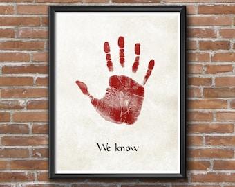 "Minimalist Elder Scrolls: Skyrim ""We Know"" Hand Print (Dark Brotherhood) Poster (Blood Variant)"