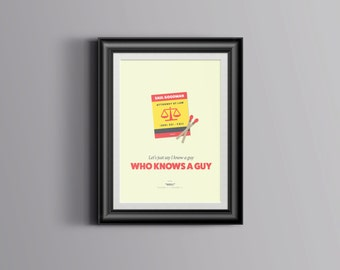 """Minimalist """"I Know a Guy Who Knows a Guy"""" Breaking Bad Better Call Saul Poster"""