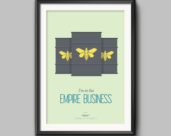 """Minimalist """"I'm in the Empire Business"""" Breaking Bad Better Call Saul Poster"""